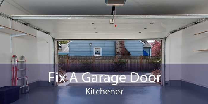 Fix A Garage Door Kitchener