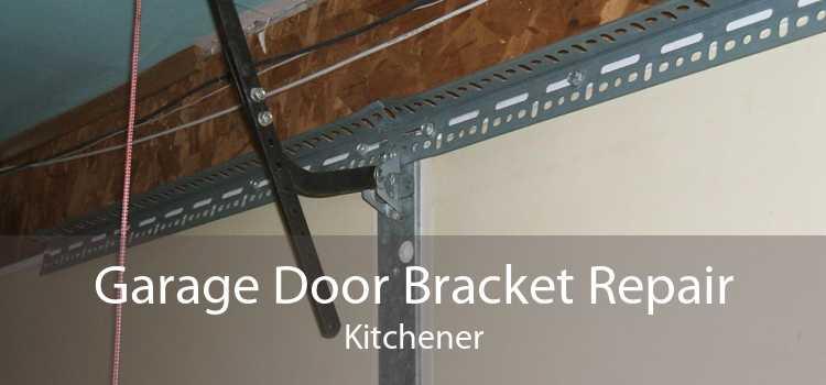 Garage Door Bracket Repair Kitchener