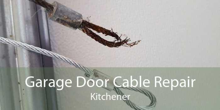 Garage Door Cable Repair Kitchener