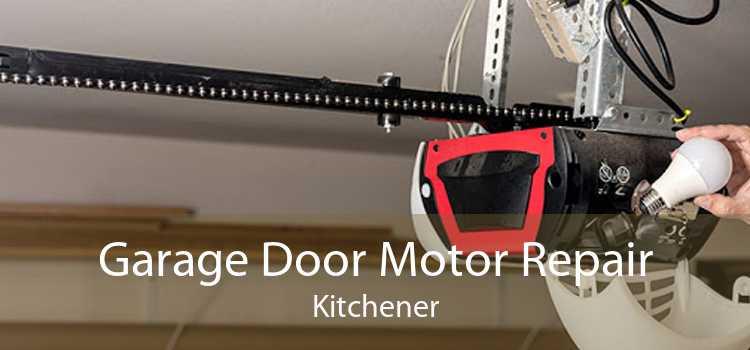 Garage Door Motor Repair Kitchener