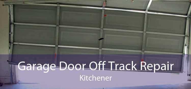 Garage Door Off Track Repair Kitchener