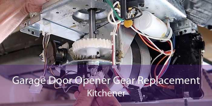 Garage Door Opener Gear Replacement Kitchener