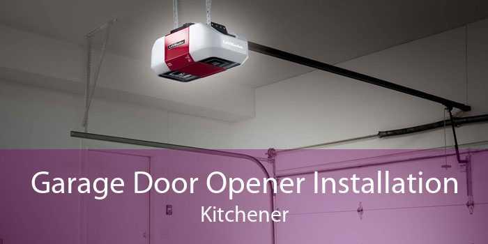 Garage Door Opener Installation Kitchener
