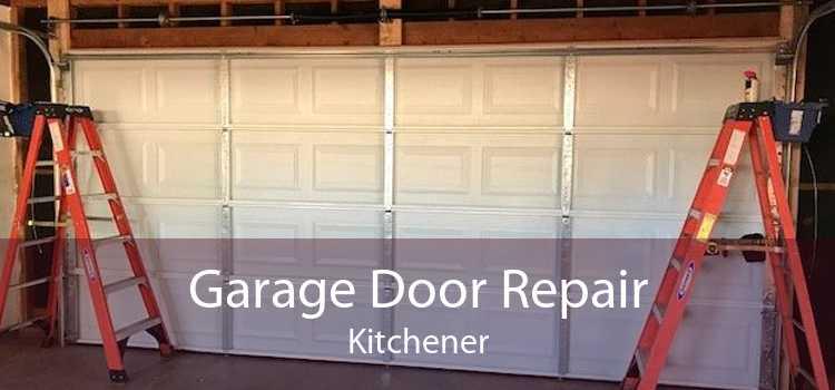 Garage Door Repair Kitchener