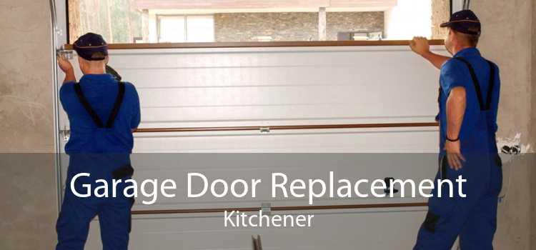 Garage Door Replacement Kitchener