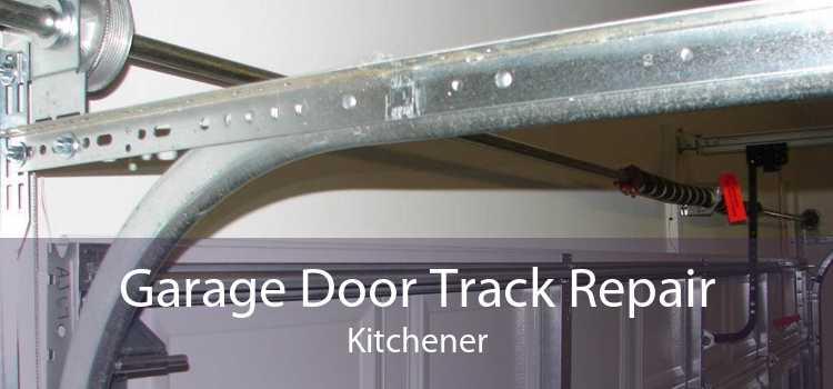 Garage Door Track Repair Kitchener
