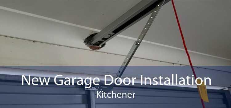 New Garage Door Installation Kitchener