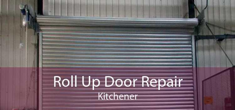 Roll Up Door Repair Kitchener